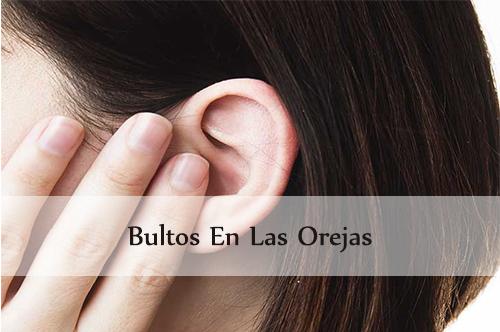 bultos en las orejas