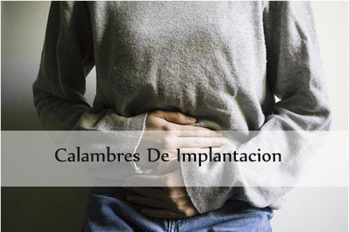 calambres de implantacion